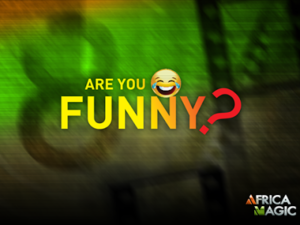 Apply Now For Ongoing Africa Magic Comedy Auditioning 2017