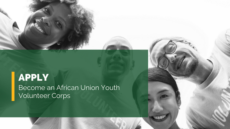 How to Apply for African Union Youth Volunteer Corps