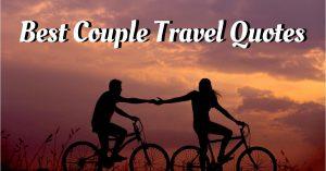 Best Couple Travel Quotes