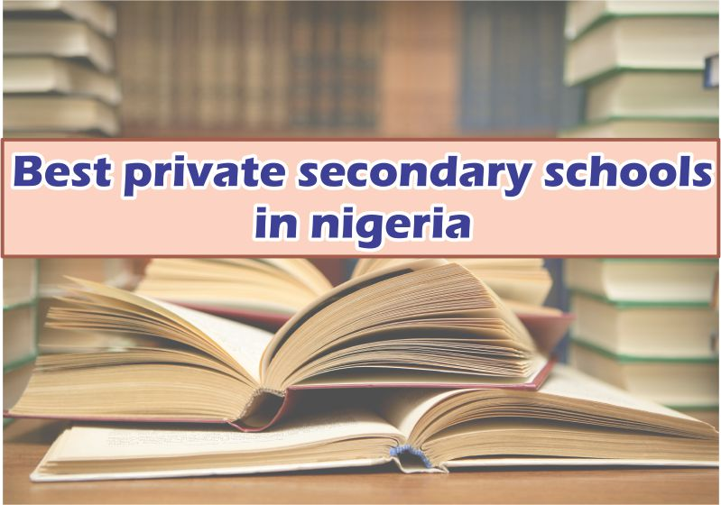 Best Private Secondary Schools in Nigeria with Outstanding SSCE Result - Latest Updates