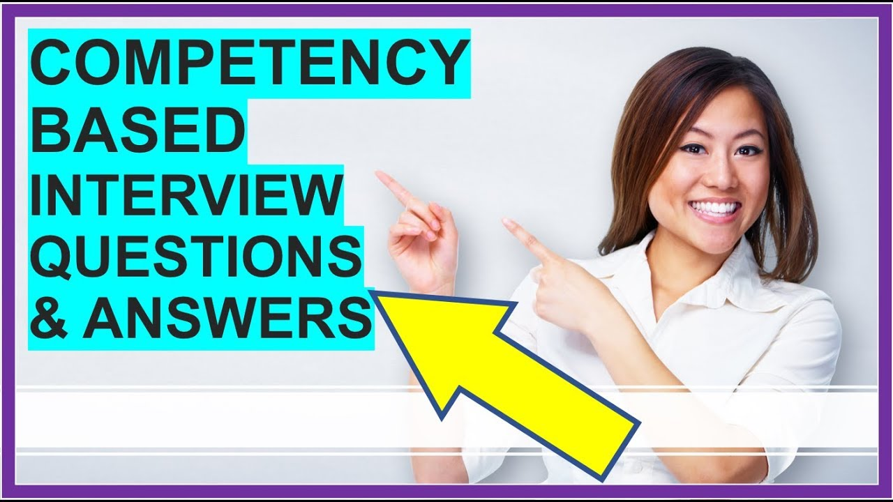 https://www.google.com/imgres?imgurl=https%3A%2F%2Fi.ytimg.com%2Fvi%2FwgxgzJ6Nx3M%2Fmaxresdefault.jpg&imgrefurl=https%3A%2F%2Fwww.how2become.com%2Fblog%2F25-competency-based-interview-questions-and-answers%2F&tbnid=1fkWQ6N8qpTLUM&vet=12ahUKEwiYj_O0qZXoAhXR0oUKHaxLDcsQMygKegUIARD0AQ..i&docid=V0ESgqmcyLEl7M&w=1280&h=720&q=Competency-Based%20Interview%20Questions&ved=2ahUKEwiYj_O0qZXoAhXR0oUKHaxLDcsQMygKegUIARD0AQ