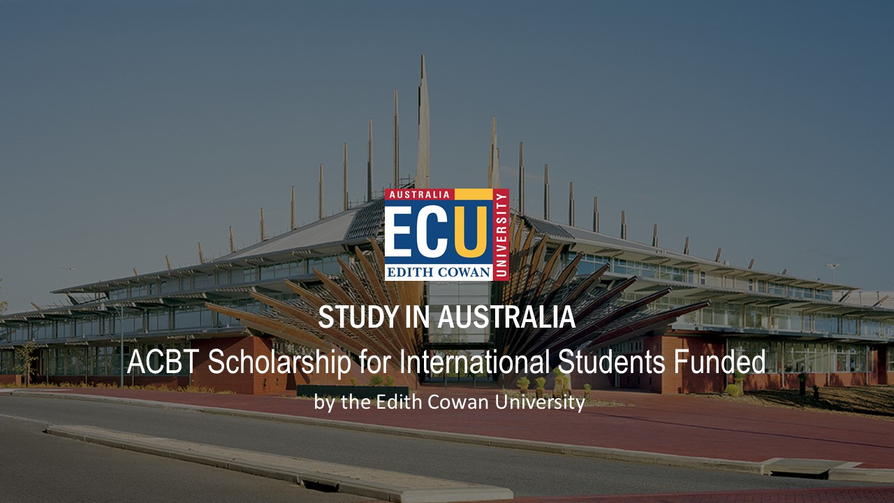 ACBT Scholarship 2020/2021 International Students in Australia Updates