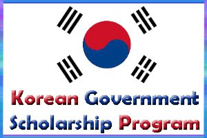 Korean Government Fully-Funded Scholarship 2020 Study in South Korea