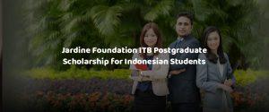 Jardine Foundation ITB Postgraduate Scholarship