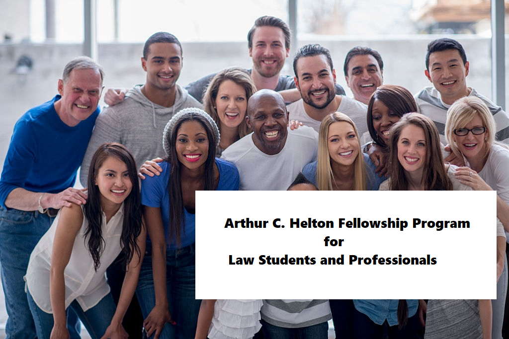 Arthur C. Helton Fellowship Program