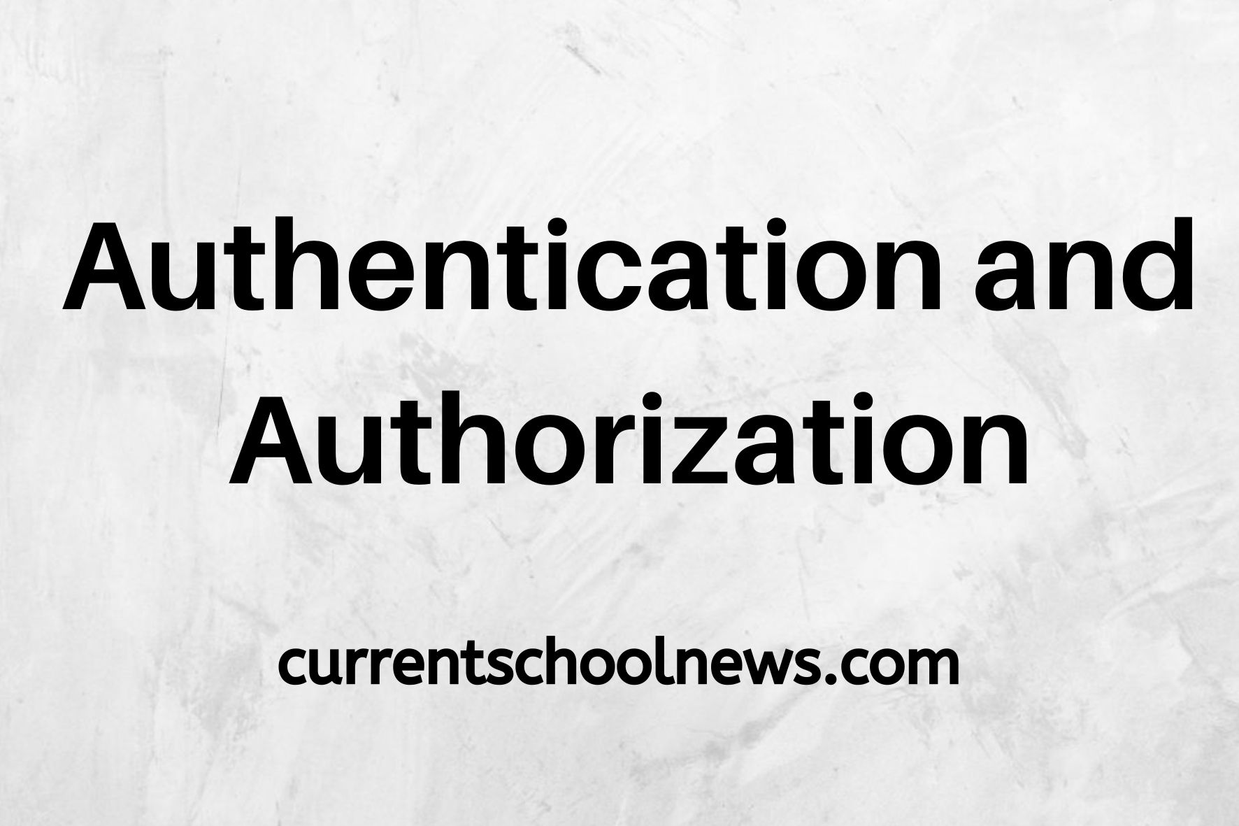10 grote verschillen tussen authenticatie en autorisatie