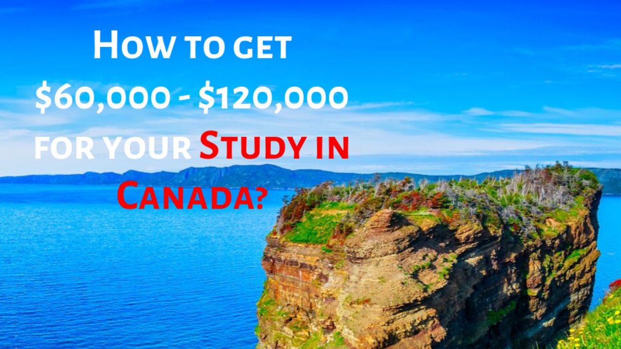 How to Get Fully Funded Scholarships in Canada Quickly 2020