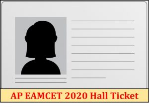 AP EAMCET 2020 Hall Ticket, Admit Card| Download Here