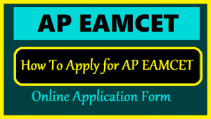 Stap voor stap Procedure voor het invullen van het AP EAMCET-aanvraagformulier