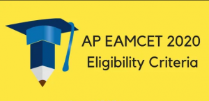 AP EAMCET 2020 Eligibility, Qualification & Criteria