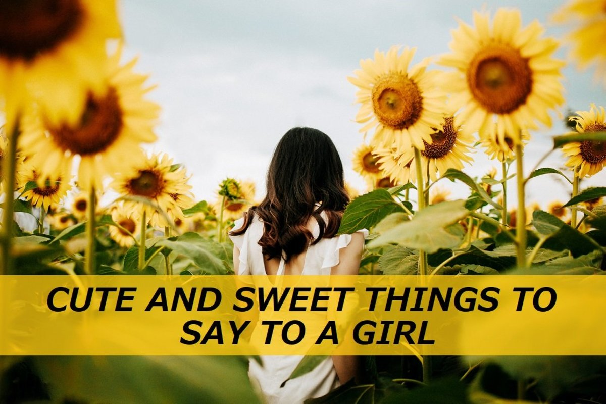 100 Sweet Things to Say to a Girl to Make Her Heart Melt
