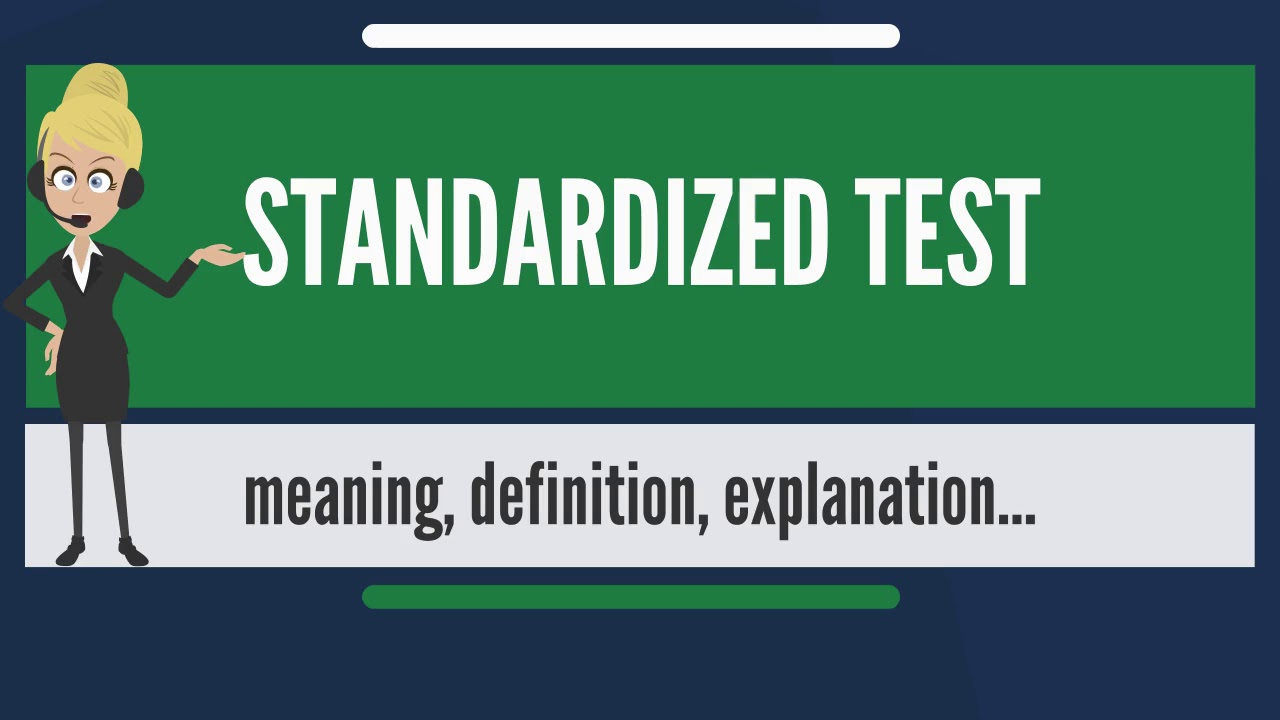 Definition of a Standardized Testing: