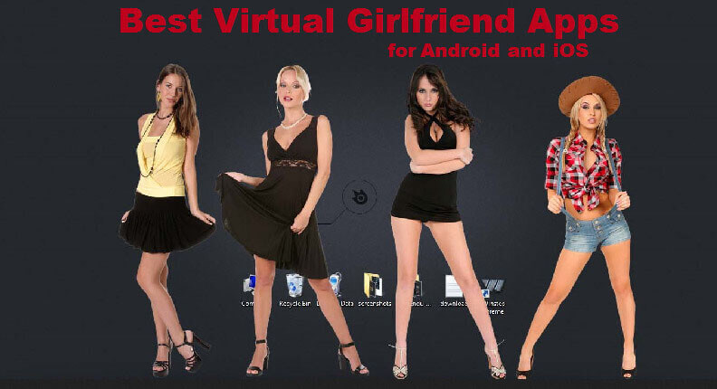 Best Virtual Girlfriend Apps 2021 for Android and iOS Devices