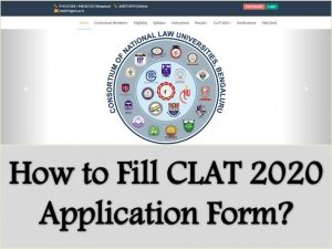 How to Fill CLAT 2020 Application Form