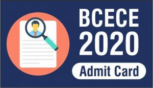 BCECE 2020 Admit Card & Hall Ticket Releasing Date   Download Here