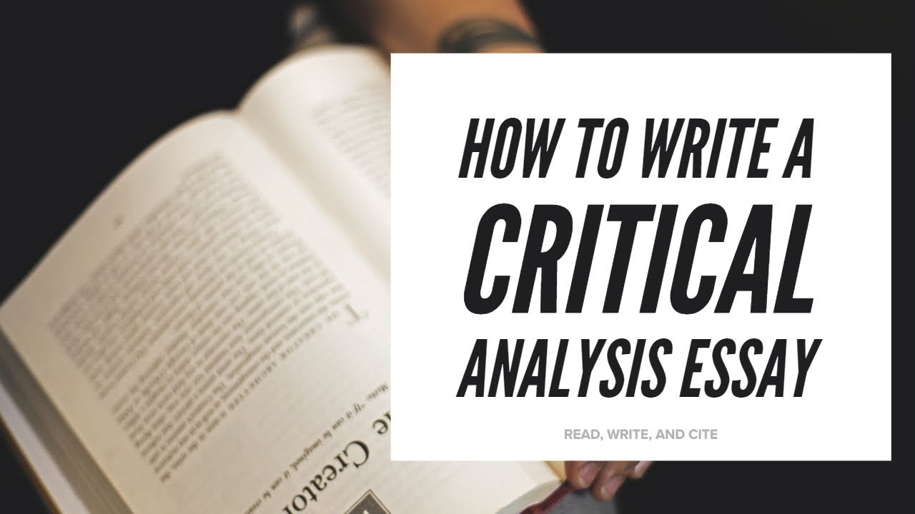 Critical Analysis Essay Examples, Tips and Full Writing Guide