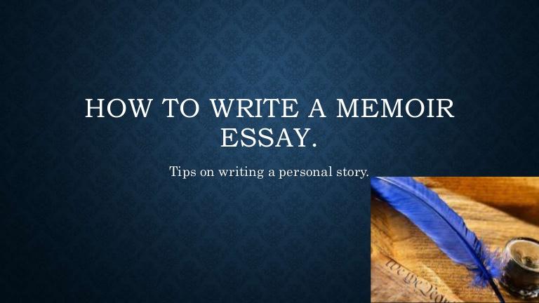 Memoir Essay Examples | Guide on Writing a Good Memoir Essay