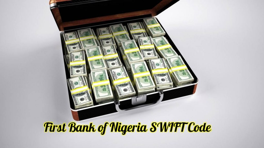 First Bank Swift Code 2021 for All Branches in Nigeria