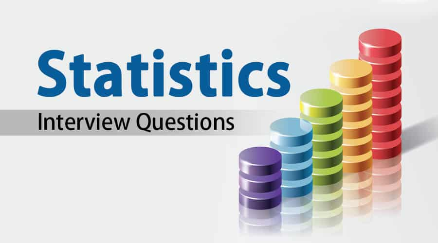 Statistician Interview Questions 2020 and Possible Sample ...