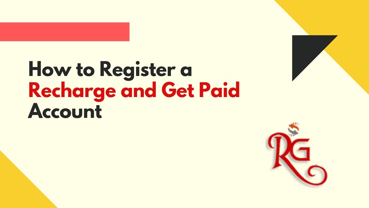 Recharge and Get Paid Registration Guide 2021