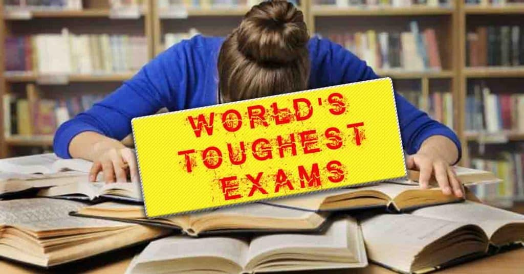 Toughest Exam in the World that Demand a Good preparation