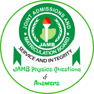 What JAMB Sets in Physics