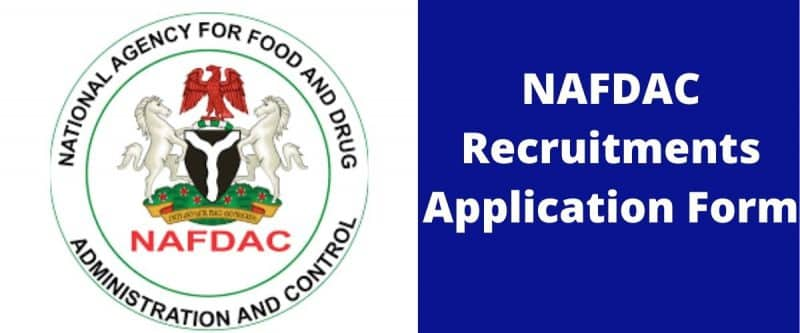 NAFDAC Recruitment 2021/2022 Form Application Portal www.nafdac.gov.ng