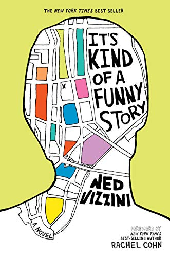 It's Kind of Funny Story by Ned Vizzini- Books to Read When you are Depressed